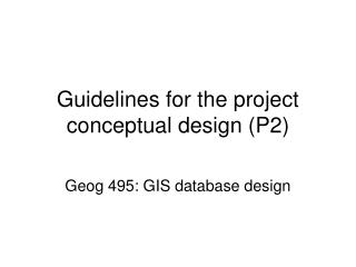Guidelines for the project conceptual design (P2)