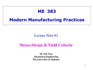 ME383 Modern Manufacturing Practices