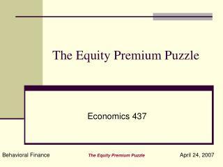 The Equity Premium Puzzle