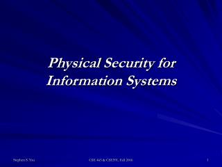 Physical Security for Information Systems