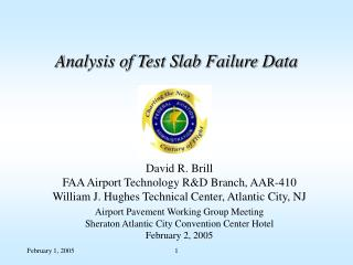 Analysis of Test Slab Failure Data