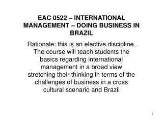 EAC 0522 – INTERNATIONAL MANAGEMENT – DOING BUSINESS IN BRAZIL