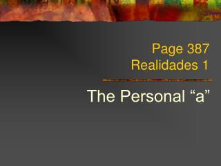 Page 387 Realidades 1