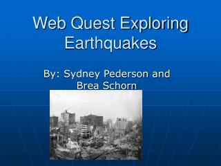Web Quest Exploring Earthquakes