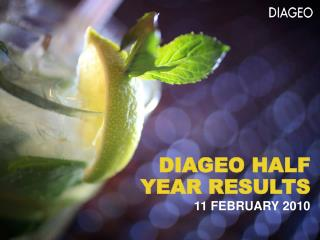 DIAGEO HALF YEAR RESULTS