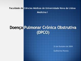 Doen a Pulmonar Cr nica Obstrutiva DPCO