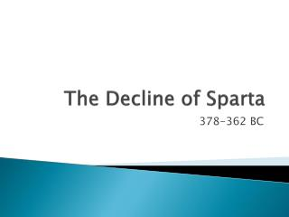 The Decline of Sparta