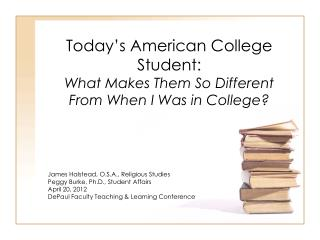 Today's American College Student: What Makes Them So Different From When I Was in College?
