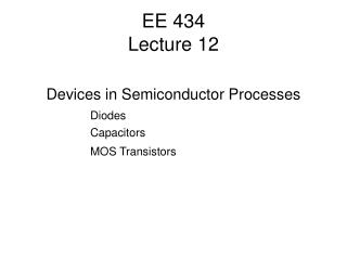 EE 434 Lecture 12