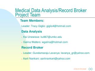 Medical Data Analysis/Record Broker Project Team