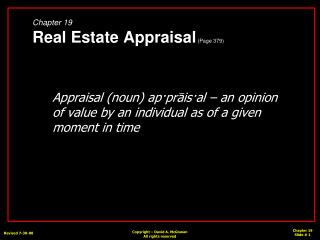 Chapter 19 Real Estate Appraisal  (Page 379)