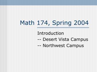 Math 174, Spring 2004
