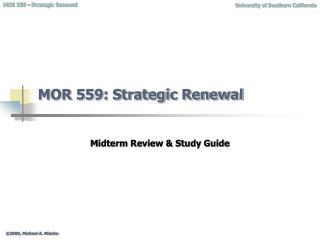 MOR 559: Strategic Renewal