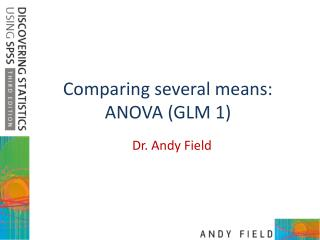Comparing several means: ANOVA GLM 1