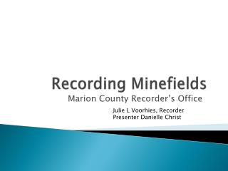 Recording Minefields