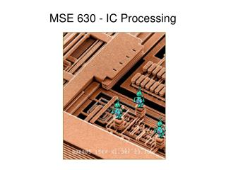 MSE 630 - IC Processing