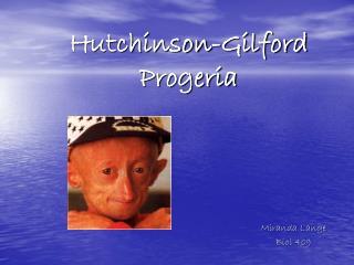 Hutchinson-Gilford Progeria