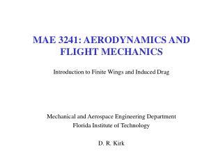 MAE 3241: AERODYNAMICS AND FLIGHT MECHANICS