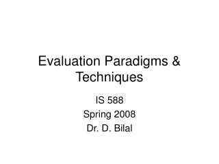Evaluation Paradigms & Techniques