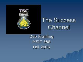 The Success Channel