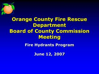 Orange County Fire Rescue Department Board of County Commission Meeting