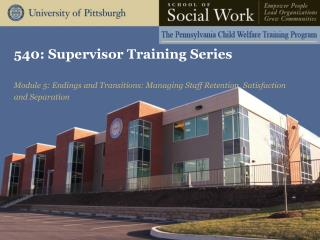 540: Supervisor Training Series