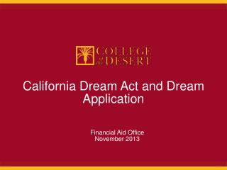 California Dream Act and  Dream Application