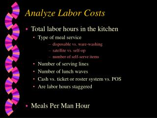 Analyze Labor Costs