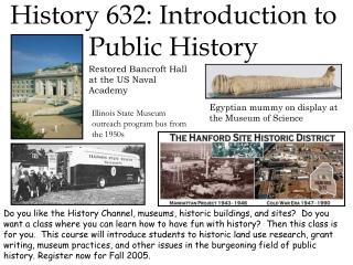 History 632: Introduction to Public History