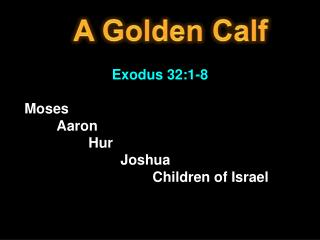 A Golden Calf