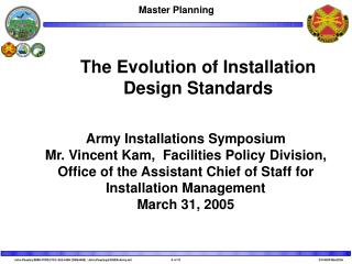 The Evolution of Installation Design Standards