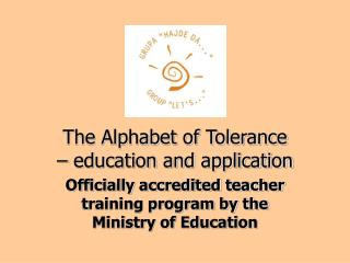 The Alphabet of Tolerance – education and application
