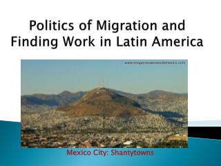 Politics of Migration and Finding Work in Latin America