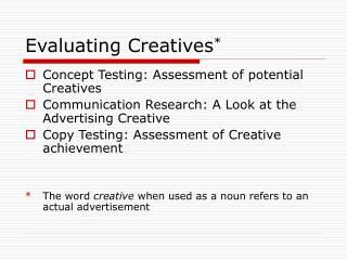 Evaluating Creatives *