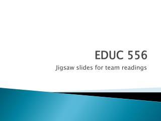 EDUC 556
