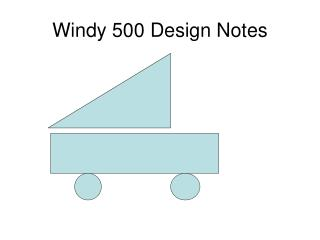 Windy 500 Design Notes