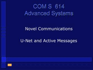 COM S  614 Advanced Systems