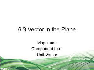 6.3 Vector in the Plane