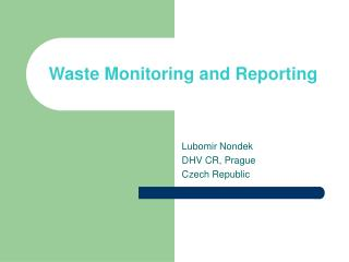 Waste Monitoring and Reporting