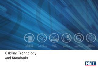 Cabling Technology  and Standards