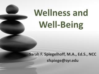 Wellness and Well-Being