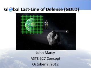 Gl    bal Last-Line of Defense (GOLD)