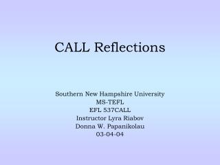 CALL Reflections