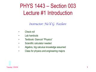 PHYS 1443 – Section 003 Lecture #1 Introduction