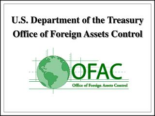 U.S. Department of the Treasury Office of Foreign Assets Control