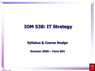 IOM 538: IT Strategy