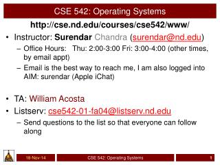 CSE 542 :  Operating Systems