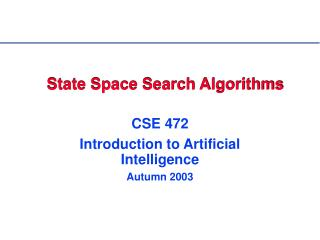 State Space Search Algorithms