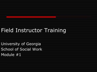 Field Instructor Training