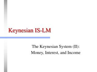 Keynesian IS-LM